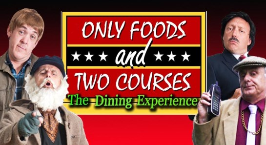 Only Fools and Two Courses Dining Experience